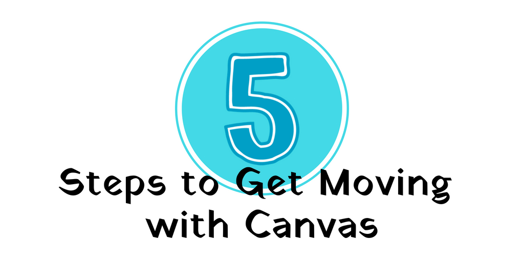 Steps to Get Moving with Canvas